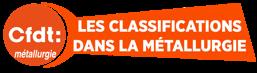 Classification : la CFDT métallurgie partie prenante de la négociation nationale